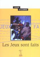 Couverture du livre « Les Jeux Sont Faits » de Juan Villoro aux éditions Passage Du Nord Ouest