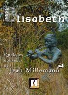 Couverture du livre « Elisabeth » de Jean Milleman aux éditions Asteroide