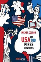 Couverture du livre « USA ; les 100 pires citations » de Michel Collon aux éditions Investig'actions