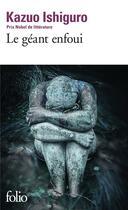 Couverture du livre « Le géant enfoui » de Kazuo Ishiguro aux éditions Gallimard