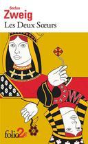 Couverture du livre « Les deux soeurs ; une histoire au crépuscule » de Stefan Zweig aux éditions Gallimard