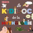 Couverture du livre « Le kididoc de la mythologie » de Sylvie Baussier aux éditions Nathan