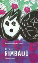 Couverture du livre « Les illuminations - poesie d'abord » de Arthur Rimbaud aux éditions Seghers