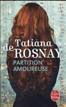 Couverture du livre « Partition amoureuse » de Tatiana De Rosnay aux éditions Lgf