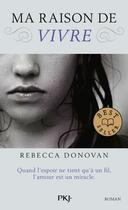 Couverture du livre « The breathing t.1 ; ma raison de vivre » de Rebecca Donovan aux éditions Pocket Jeunesse