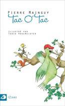 Couverture du livre « Tac o' tac » de Pierre Mainguy et Tania Hagemeister aux éditions Portaparole