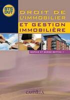 Couverture du livre « Droit de l'immobilier et gestion immobilière » de Serge Bettini aux éditions Delagrave