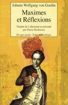 Couverture du livre « Maximes et réflexions » de Johann Wolfgang Von Goethe aux éditions Rivages