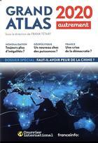 Couverture du livre « Grand atlas (édition 2020) » de Collectif et Frank Tetart aux éditions Autrement