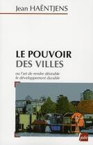 Couverture du livre « Le pouvoir des villes » de Jean Haentjens aux éditions Editions De L'aube