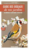 Couverture du livre « Guide des oiseaux de nos jardins » de Claude Feigne et Gerard Schmitt aux éditions Sud Ouest Editions