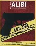 Couverture du livre « ALIBI ; les 100 polars incontournables » de Collectif aux éditions Ayoba