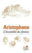 Couverture du livre « L'assemblée des femmes » de Aristophane aux éditions Gallimard
