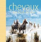 Couverture du livre « Chevaux des bord de mer » de Garcin aux éditions Chasse-maree