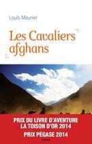 Couverture du livre « Les cavaliers afghans » de Louis Meunier aux éditions Kero