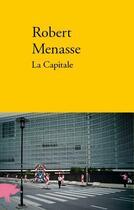 Couverture du livre « La capitale » de Robert Menasse aux éditions Verdier