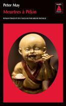 Couverture du livre « Meurtres à Pékin » de Peter May aux éditions Actes Sud