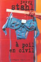 Couverture du livre « à poil en civil » de Jerry Stahl aux éditions Rivages