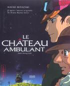 Couverture du livre « Le Chateau Ambulant » de Hayao Miyazaki aux éditions Milan