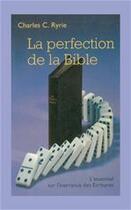Couverture du livre « La perfection de la Bible » de Charles C. Ryrie aux éditions La Maison De La Bible