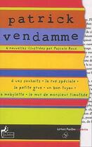 Couverture du livre « Patrick Vendamme t.1 . six nouvelles » de Pascale Roux et Patrick Vendamme aux éditions Le Sablier