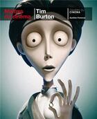 Couverture du livre « Tim Burton » de Aurelien Ferenczi aux éditions Cahiers Du Cinema