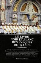 Couverture du livre « Le livre noir et blanc des évêques de France » de Remi Fontaine aux éditions Contretemps