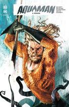 Couverture du livre « Aquaman rebirth T.5 ; régicide » de Rob Williams et Max Fiumara et Dan Abnett et Riccardo Federici aux éditions Urban Comics