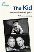Couverture du livre « The Kid » de Savage Dan aux éditions Laville