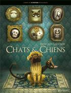 Couverture du livre « Chiens et chats » de Benjamin Lacombe aux éditions Margot