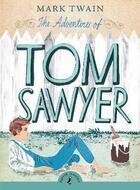 Couverture du livre « THE ADVENTURES OF TOM SAWYER » de Twain & Peck Intro. aux éditions Children Pbs