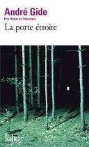 Couverture du livre « La porte étroite » de Andre Gide aux éditions Folio