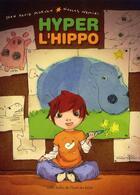 Couverture du livre « Hyper l'hippo » de Jean-David Morvan et Nicolas Nemiri aux éditions Ecole Des Loisirs