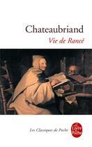 Couverture du livre « Vie de Rancé » de Francois-Rene De Chateaubriand aux éditions Lgf