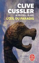 Couverture du livre « L'oeil du paradis » de Clive Cussler et Russell Blake aux éditions Lgf