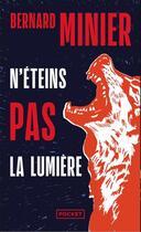 Couverture du livre « N'éteins pas la lumière » de Bernard Minier aux éditions Pocket