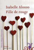 Couverture du livre « Fille de rouge » de Isabelle Alonso aux éditions Heloise D'ormesson