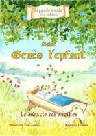Couverture du livre « Saint Genès l'enfant ; le miracle des abeilles » de Mauricette Vial-Andru et Roselyne Lesueur aux éditions Saint Jude