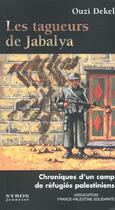 Couverture du livre « Les Tagueurs De Jabalya » de Ouzi Dekel aux éditions Syros