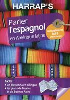 Couverture du livre « Parler l'espagnol en Amérique latine » de Collectif aux éditions Harrap's