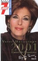 Couverture du livre « Votre Horoscope 2001 » de Elizabeth Teissier aux éditions Filipacchi