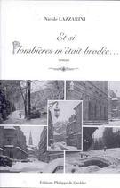 Couverture du livre « Et Si Plombieres M'Etait Brodee » de Nicole Lazzarini aux éditions De Gueldre