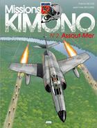 Couverture du livre « Missions Kimono T.2 ; mission « assaut-mer » » de Jean-Yves Brouard et Francis Nicole aux éditions Jyb Aventures