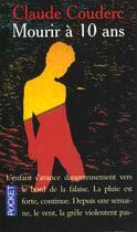 Couverture du livre « Mourir a dix ans » de Claude Couderc aux éditions Pocket