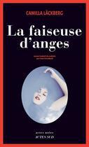 Couverture du livre « La faiseuse d'anges » de Camilla Lackberg aux éditions Actes Sud