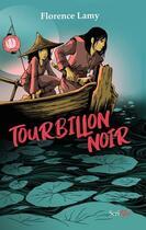 Couverture du livre « Tourbillon noir » de Florence Lamy aux éditions Scrineo