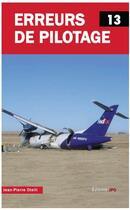 Couverture du livre « Erreurs de pilotage t.13 » de Jean-Pierre Otelli aux éditions Jpo