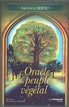 Couverture du livre « L'oracle du peuple végétal » de Arnaud Riou aux éditions Tredaniel