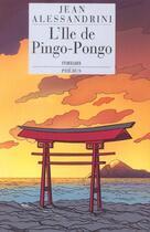 Couverture du livre « L ile des pingo pongo » de Jean Alessandrini aux éditions Phebus