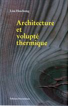 Couverture du livre « Architecture et volupté thermique » de Lisa Heschong aux éditions Parentheses